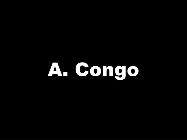 A. Congo