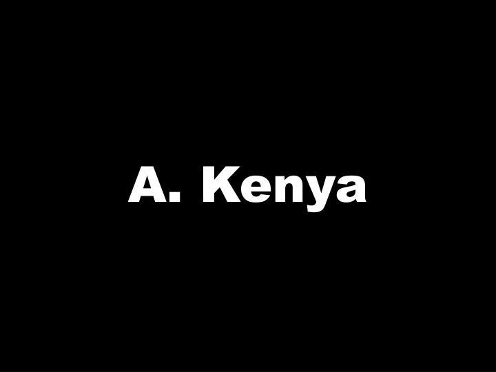 A. Kenya