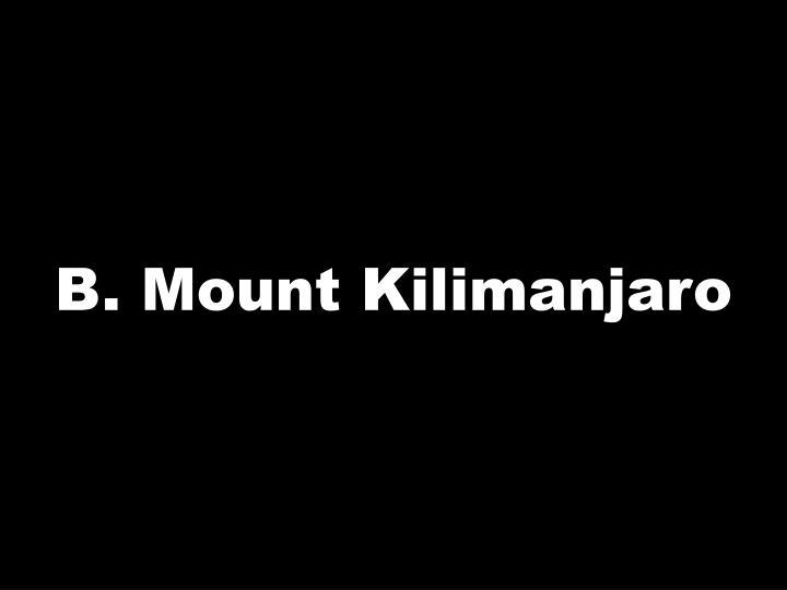 B. Mount Kilimanjaro