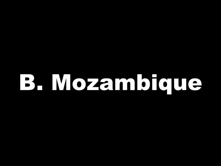 B. Mozambique