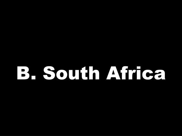 B. South Africa