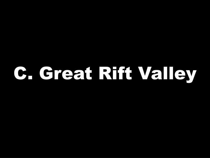 C. Great Rift Valley
