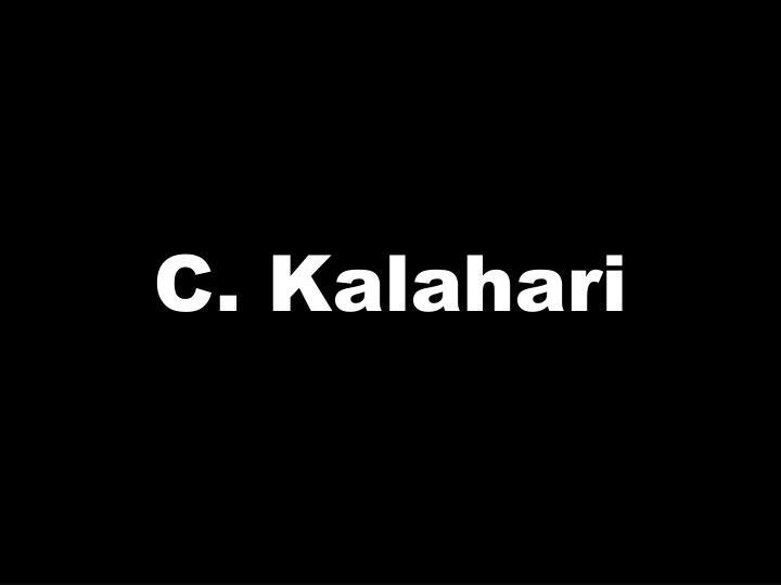 C. Kalahari