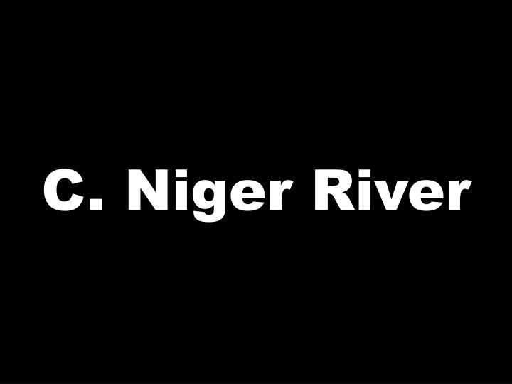 C. Niger River