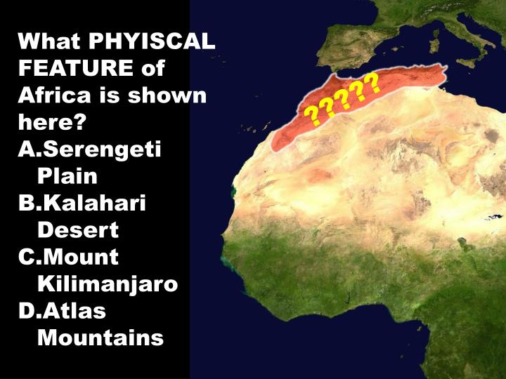 What PHYISCAL FEATURE of Africa is shown here?