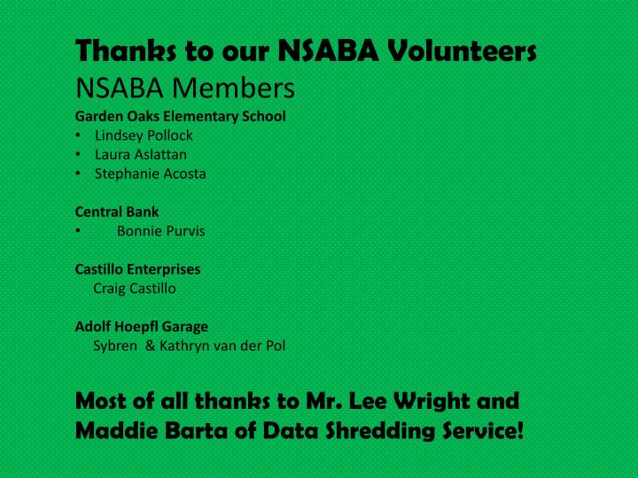 Thanks to our NSABA Volunteers