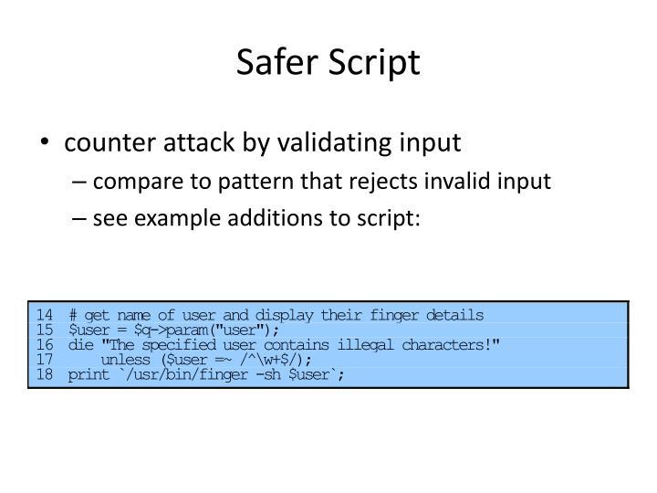 Safer Script