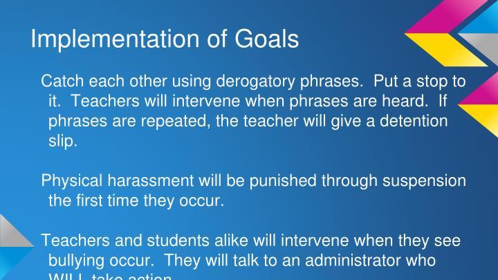 Implementation of Goals