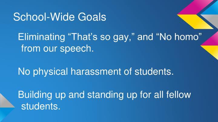 School-Wide Goals