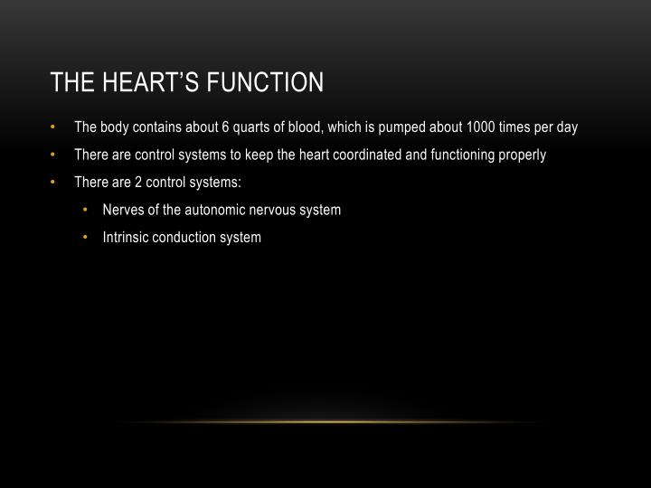 The heart's function