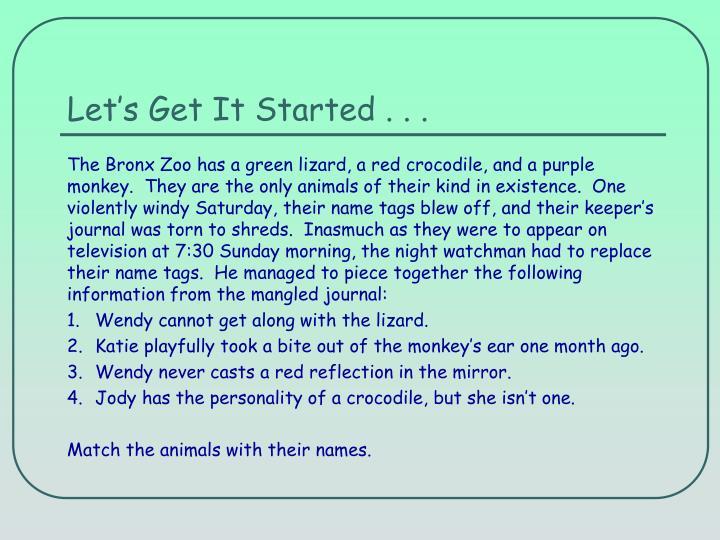 Let's Get It Started . . .