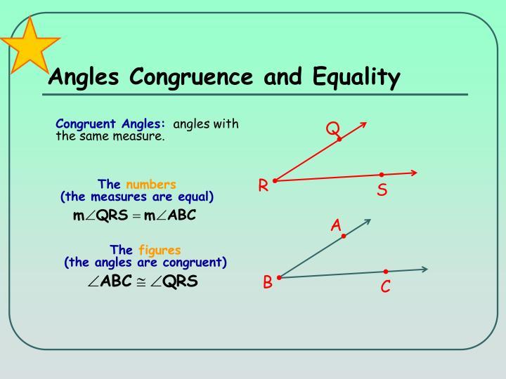 Angles Congruence and Equality