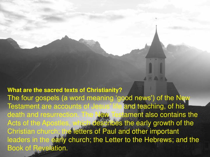 What are the sacred texts of Christianity?