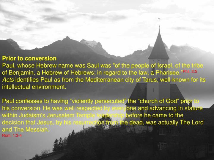 Prior to conversion