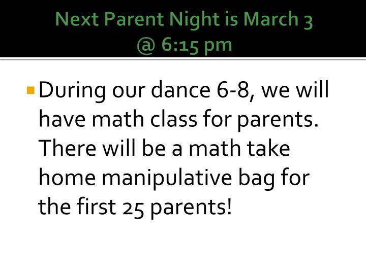 Next Parent Night is March 3