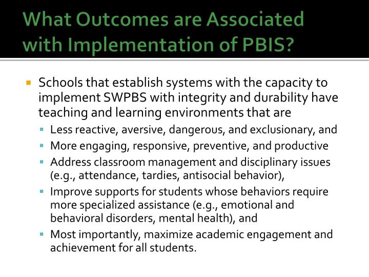 What Outcomes are Associated with Implementation of PBIS?