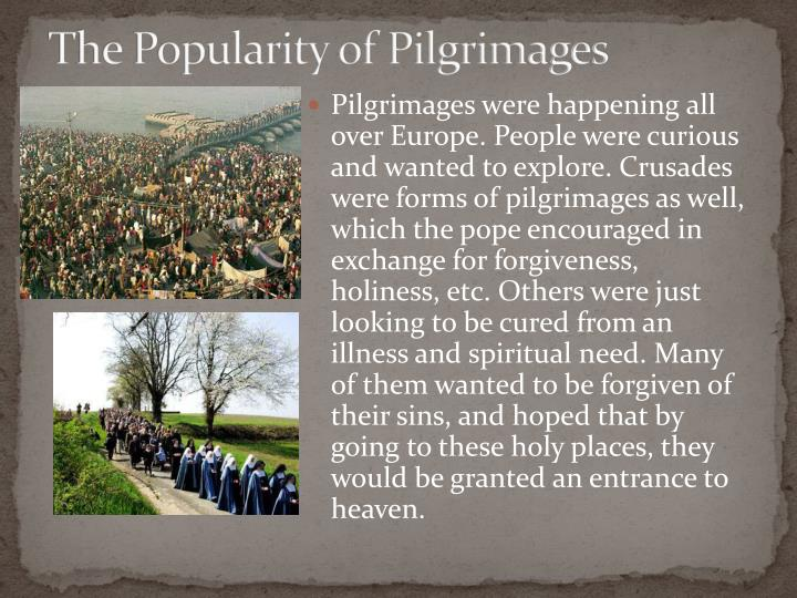 The popularity of pilgrimages