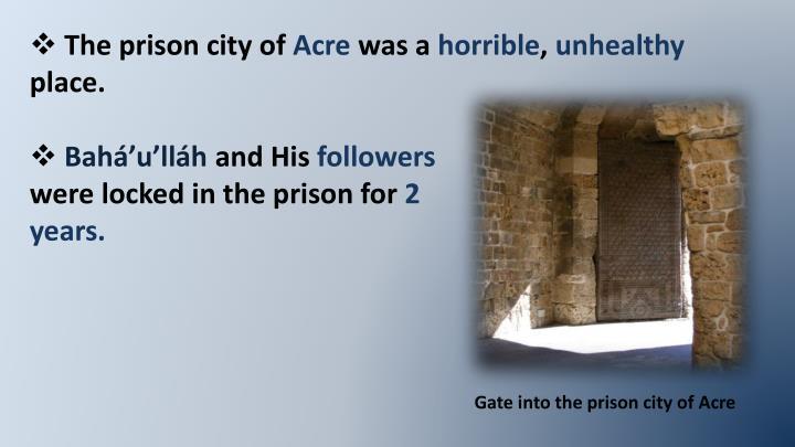 The prison city of