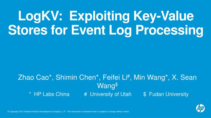 logkv exploiting key value stores for event log processing