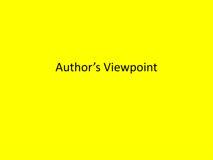 author s viewpoint