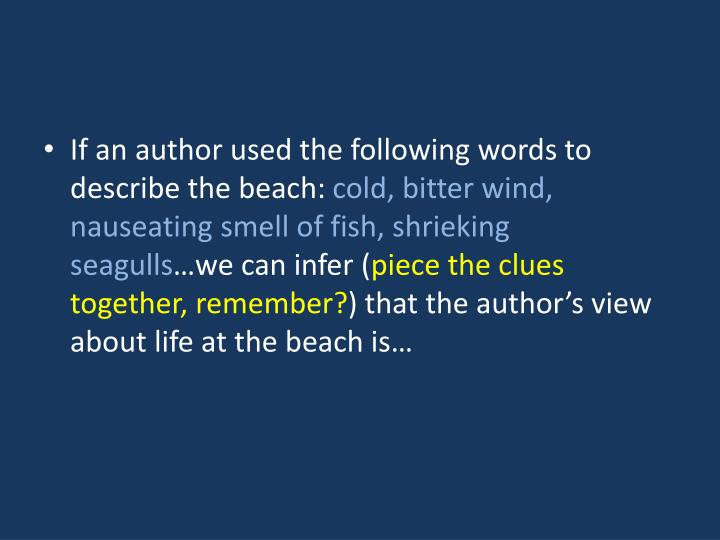 If an author used the following words to describe the beach: