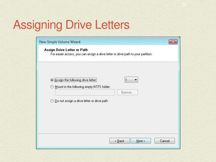 Assigning Drive Letters