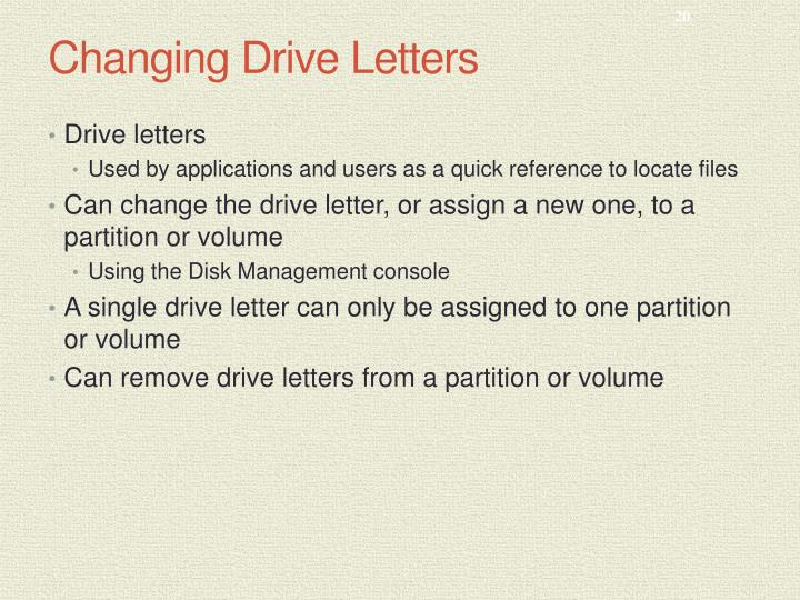 Changing Drive Letters
