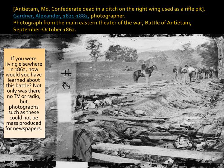 [Antietam, Md. Confederate dead in a ditch on the right wing used as a rifle pit].