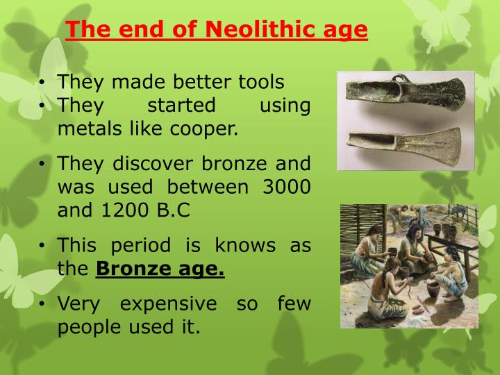 The end of Neolithic age