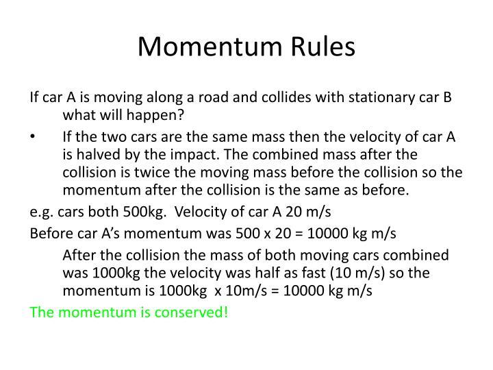 Momentum Rules
