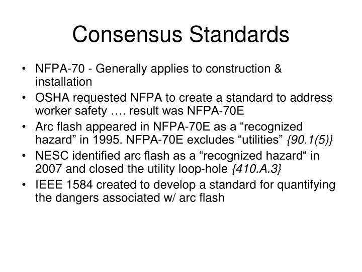 Consensus Standards