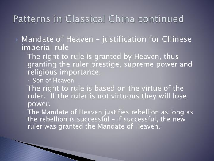 Patterns in Classical China continued