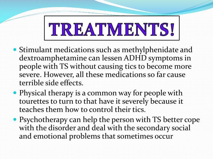 TREATMENTS!