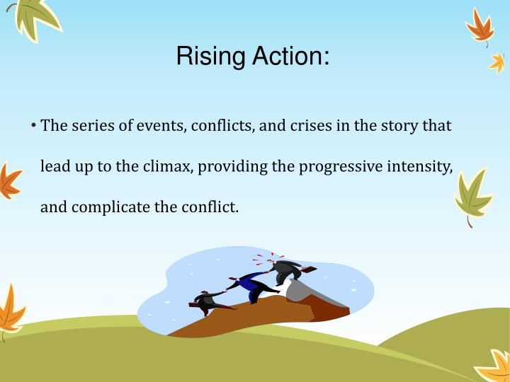 Rising Action: