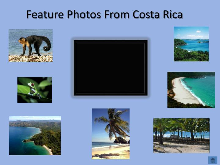 Feature Photos From Costa Rica
