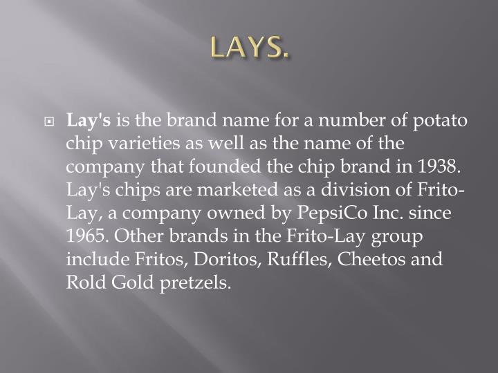 LAYS.