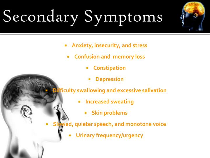 Secondary Symptoms