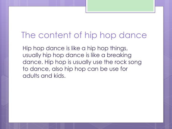 The content of hip hop dance