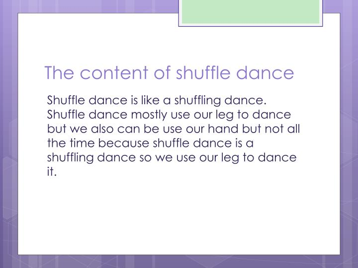 The content of shuffle dance