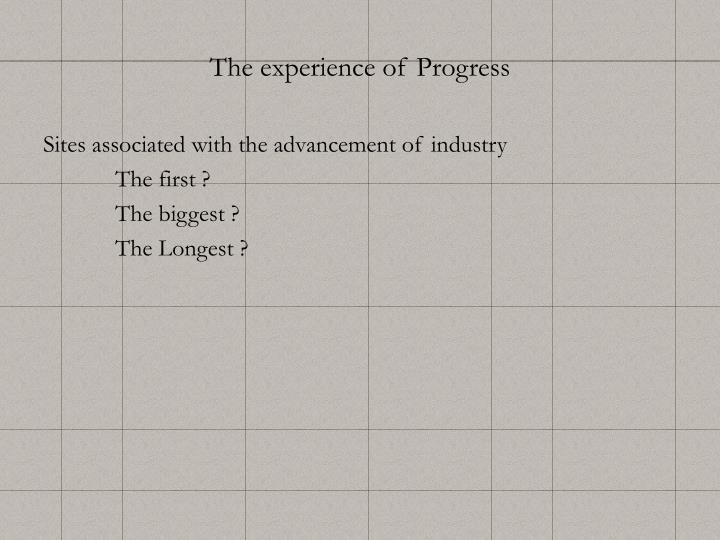 The experience of Progress