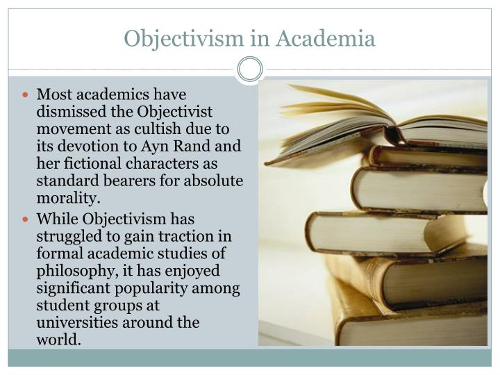 Objectivism in Academia