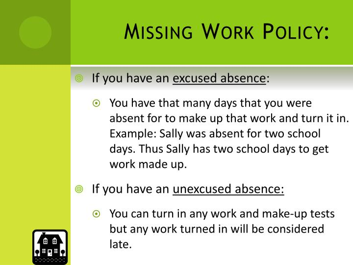 Missing Work Policy: