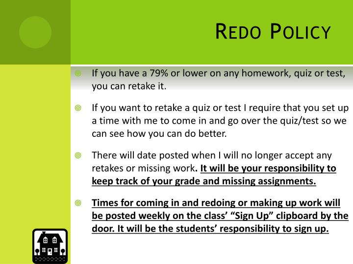 Redo Policy