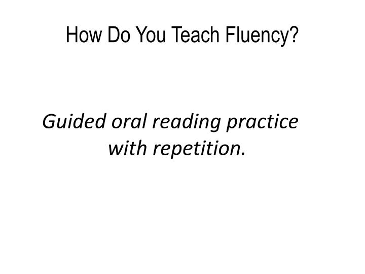 Oral reading fluency practice