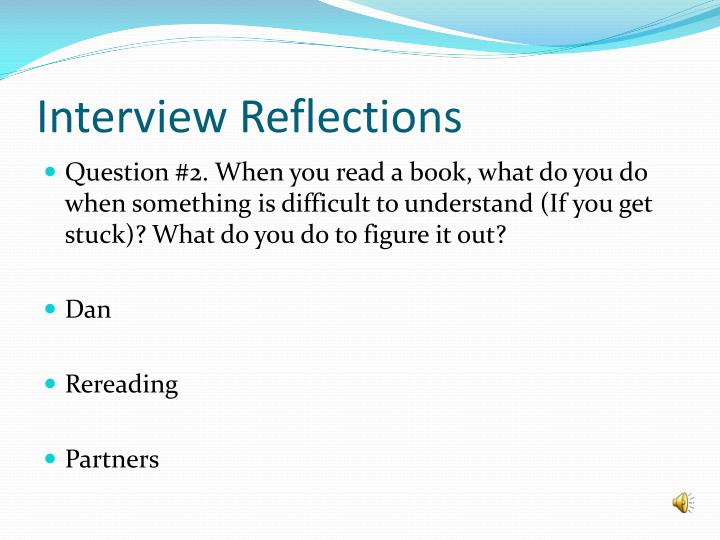 Interview Reflections