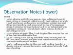 observation notes lower
