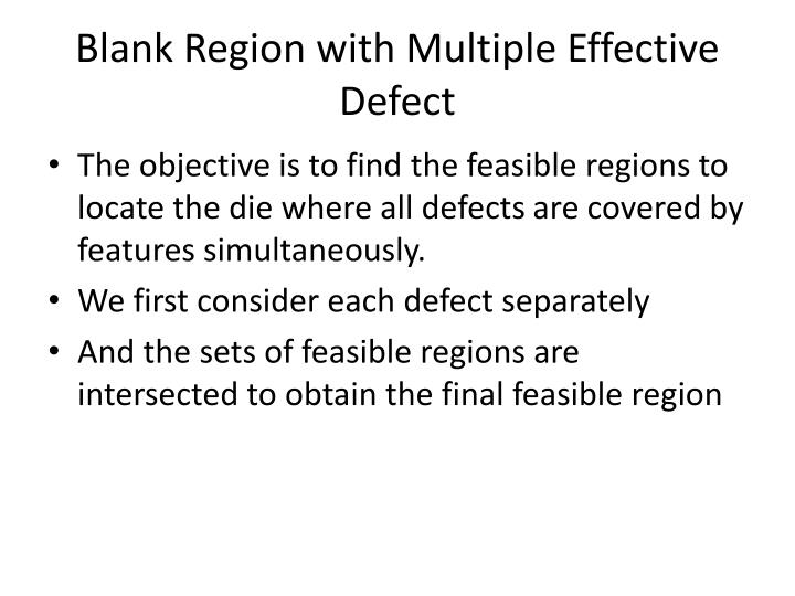 Blank Region with Multiple Effective