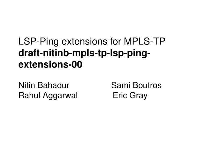 LSP-Ping extensions for MPLS-TP