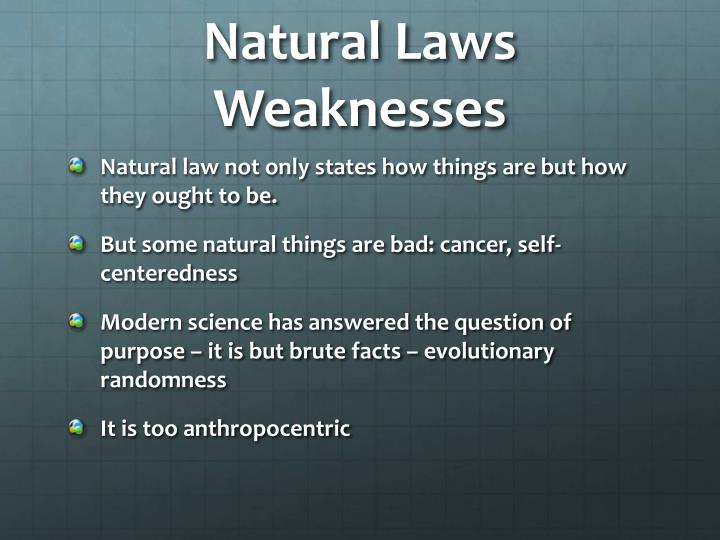 Natural Laws Weaknesses