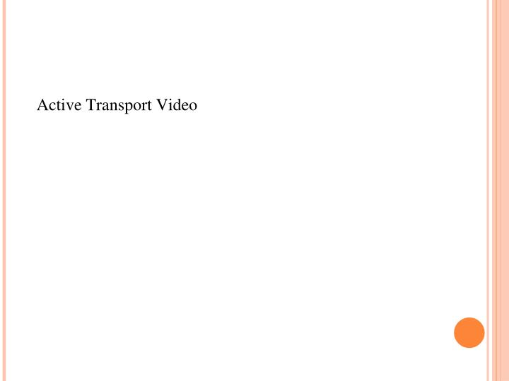 Active Transport Video